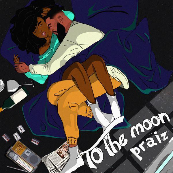 Praiz To The Moon Lyrics