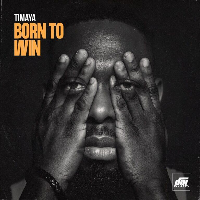 Timaya Born To Win Lyrics