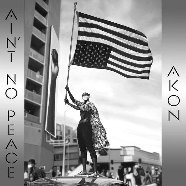 Akon Ain't No Peace Lyrics