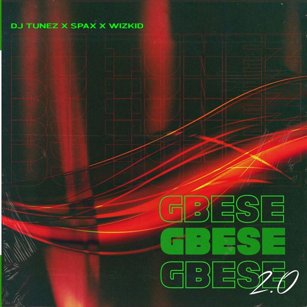 DJ Tunez Gbese 2.0 Lyrics