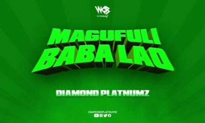 Diamond Platnumz Magufuli Baba Lao Lyrics