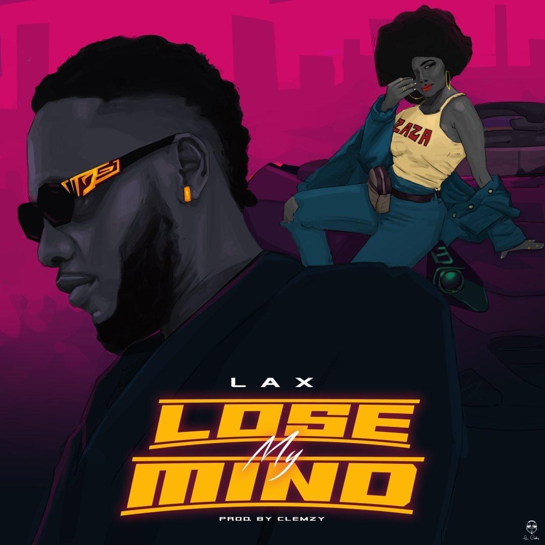 L.A.X Lose My Mind Lyrics