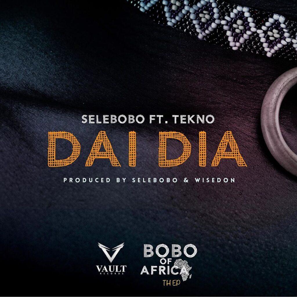 Selebobo Dai Dia Lyrics