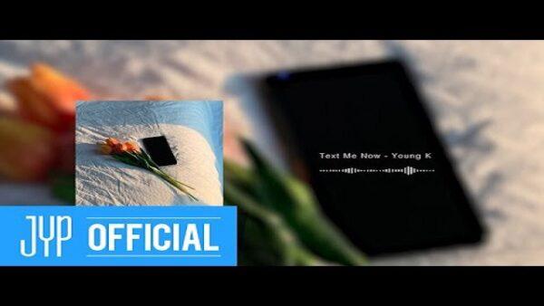 Young K Text Me Now Lyrics