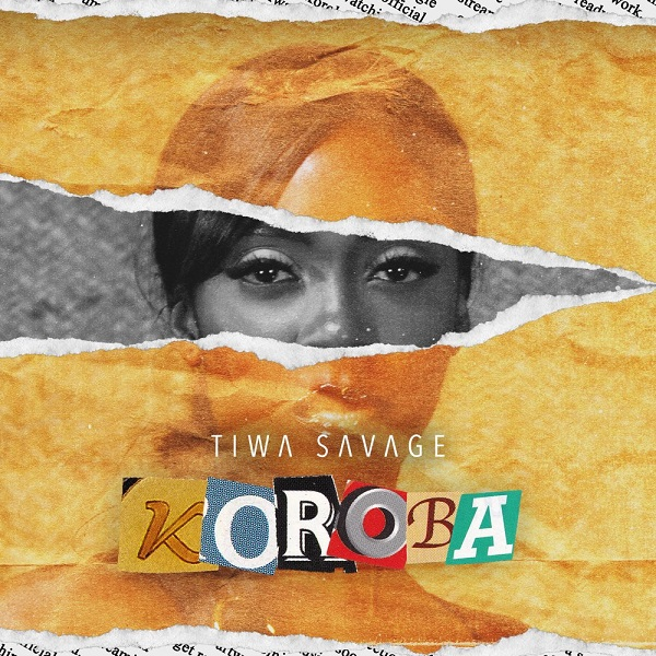 Tiwa Savage Koroba Lyrics