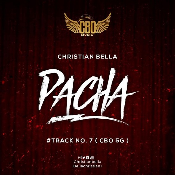 Christian Bella Pacha Lyrics
