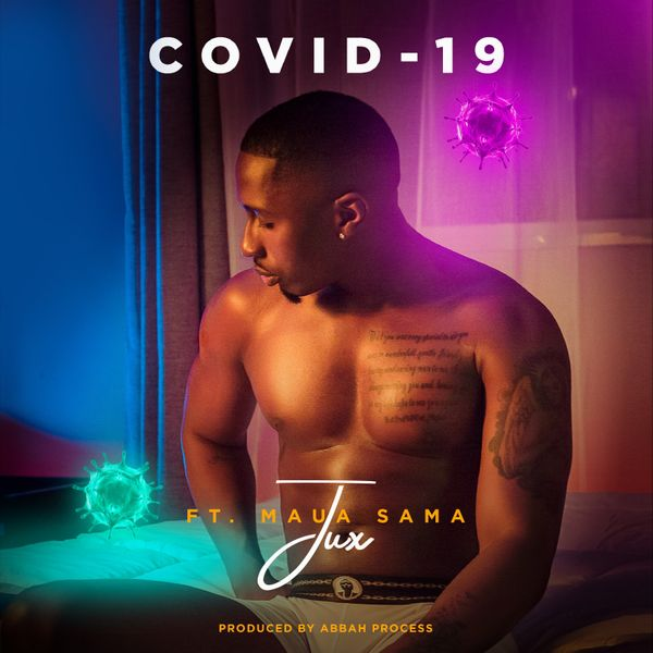 Jux Covid-19 Lyrics