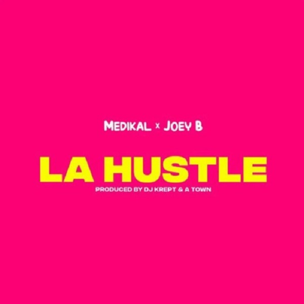 Medikal La Hustle Lyrics
