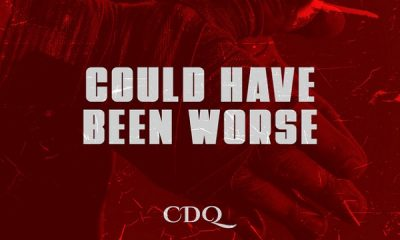 CDQ Could Have Been Worse Lyrics