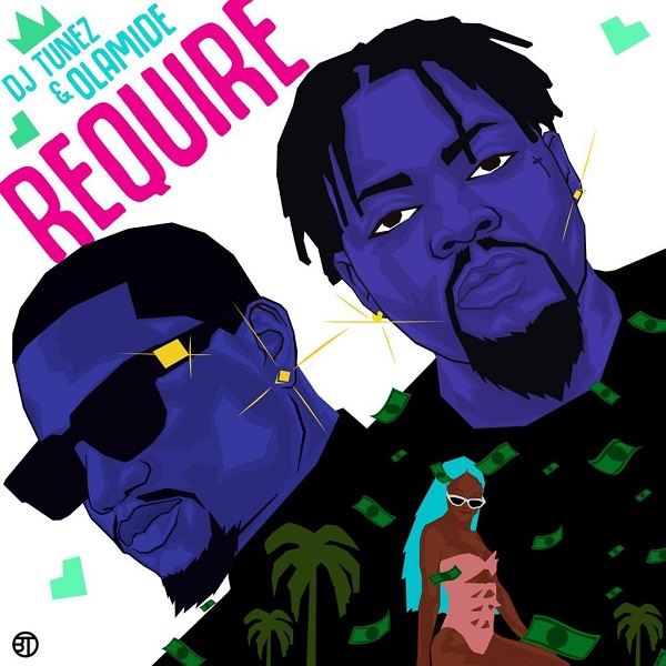 DJ Tunez Require Lyrics