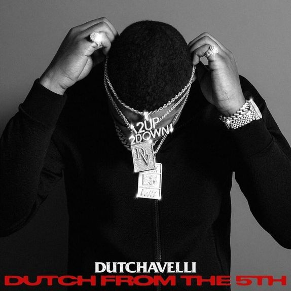 Dutchavelli Dutch From The 5th Album
