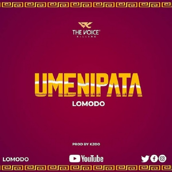 Lomodo Umenipata Lyrics