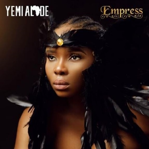 Yemi Alade Empress Album Lyrics