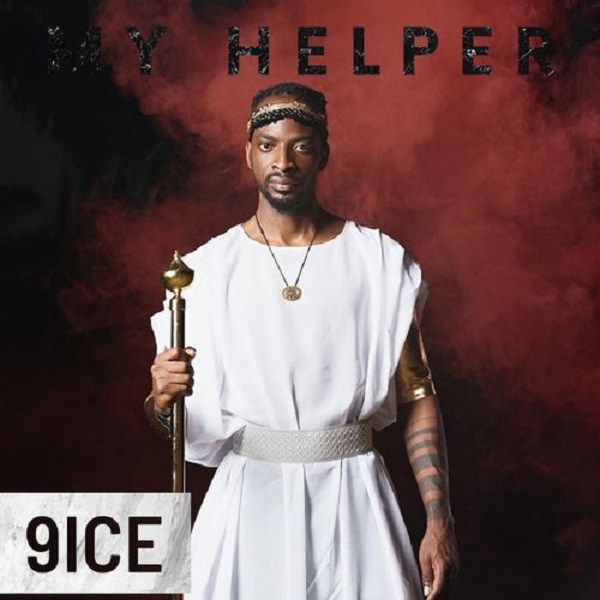9ice My Helper Lyrics