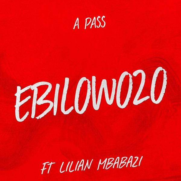 A Pass Ebilowozo Lyrics