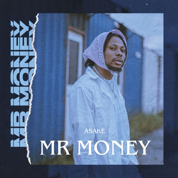 Asake Mr Money Lyrics