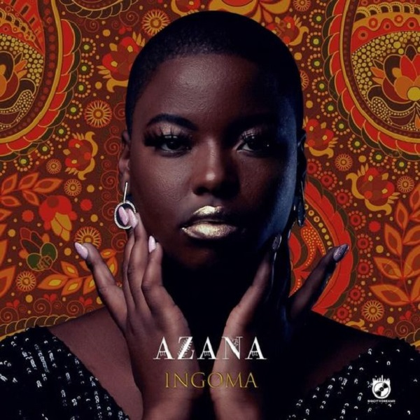 Azana Ingoma Album Lyrics