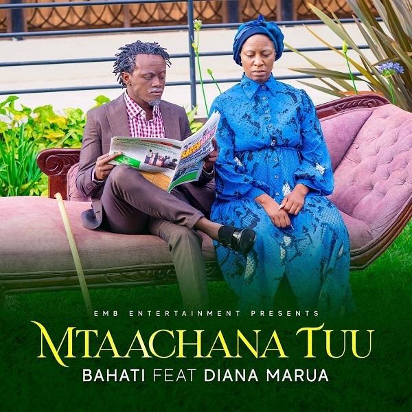 Bahati Mtaachana Tuu Lyrics