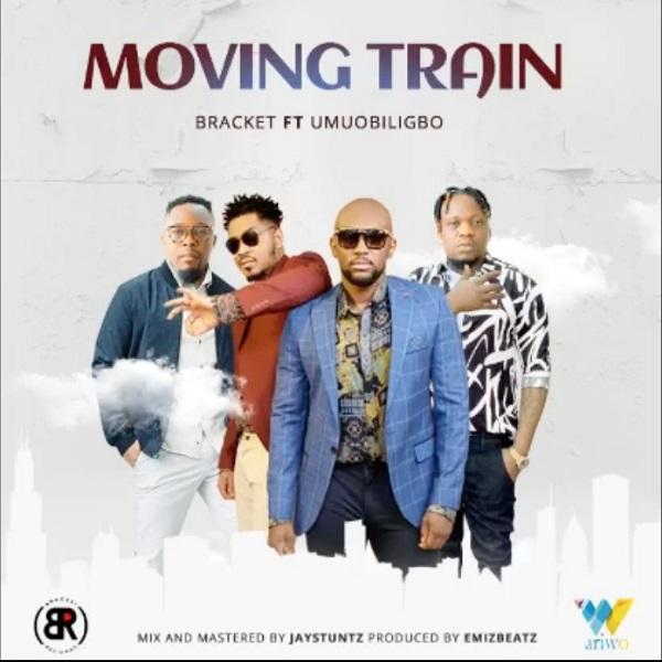 Bracket Moving Train Lyrics