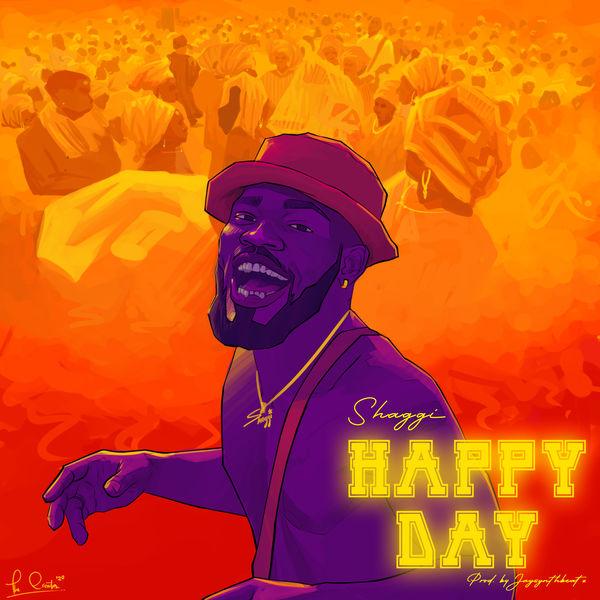 Broda Shaggi Happy Day Lyrics