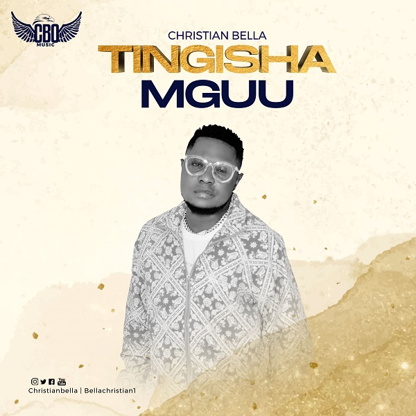 Christian Bella Tingisha Mguu Lyrics