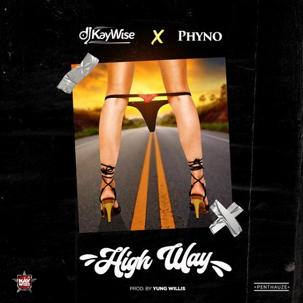 DJ Kaywise High Way Lyrics