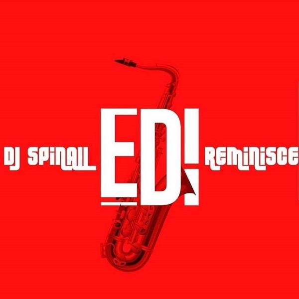 DJ Spinall EDI Lyrics