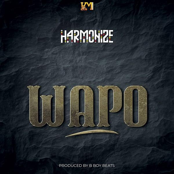 Harmonize Wapo Lyrics