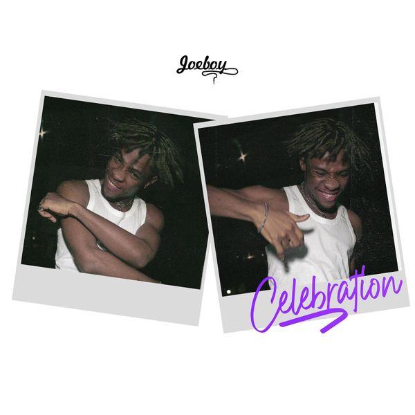 Joeboy Celebration Lyrics