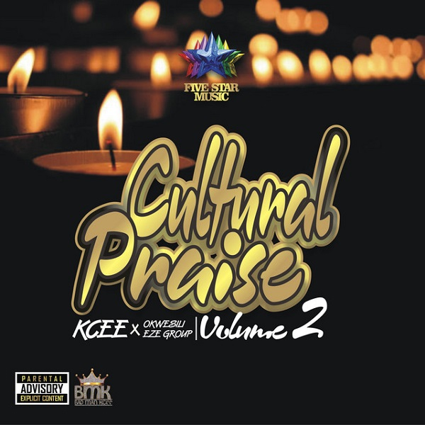 Kcee Cultural Praise Vol. 2 Lyrics