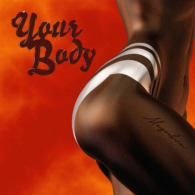 Mayorkun Your Body Lyrics