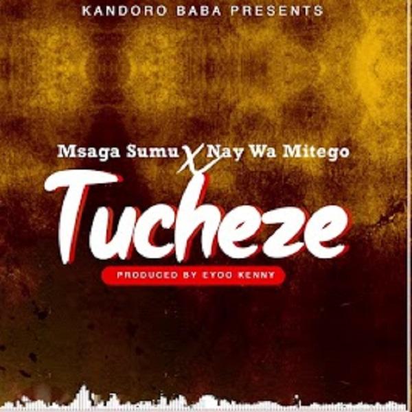 Msaga Sumu Tucheze Lyrics