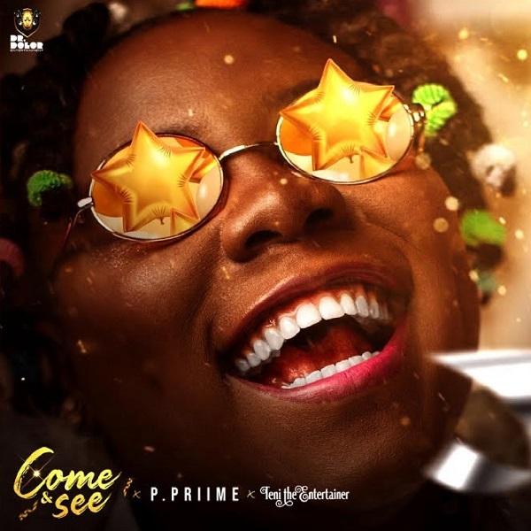 P.Priime Teni Come and See Lyrics
