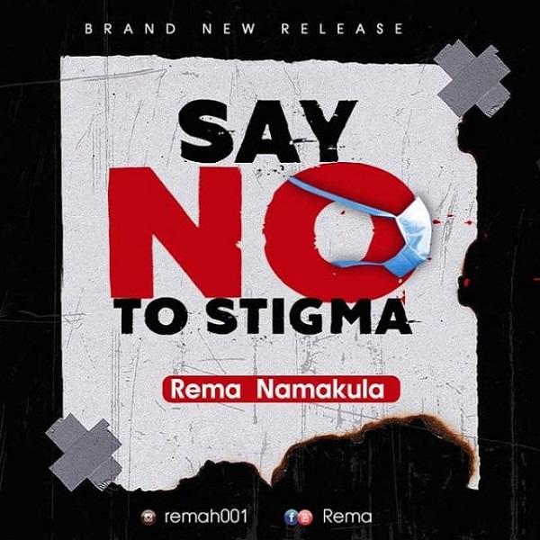 Rema Namakula Say No to Stigma Lyrics