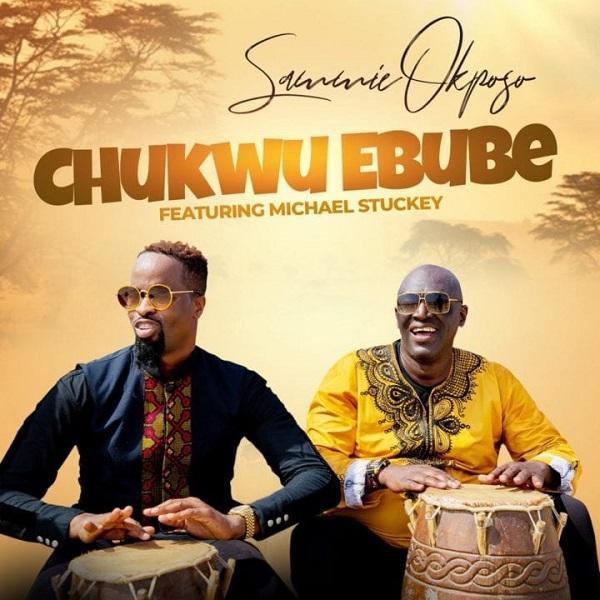 Sammie Okposo Chukwu Ebube Lyrics