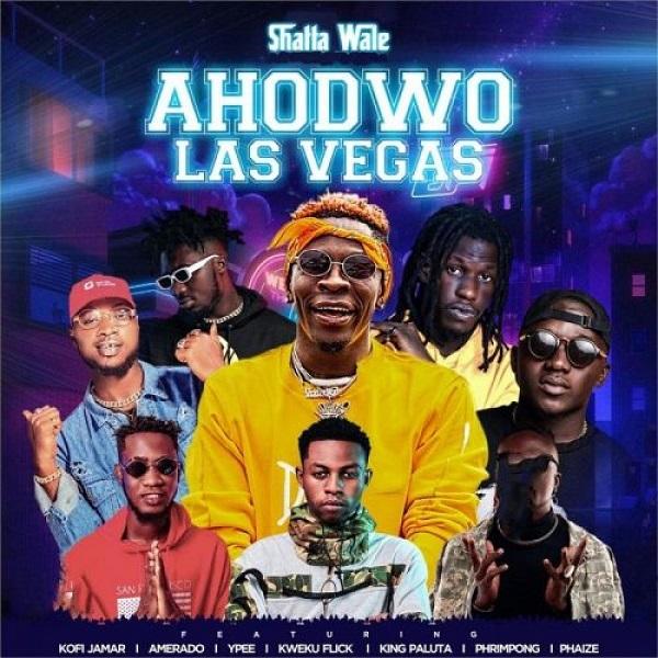 Shatta Wale Ahodwo Las Vegas Lyrics