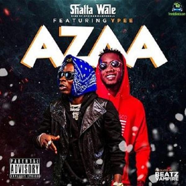 Shatta Wale Azaa Lyrics