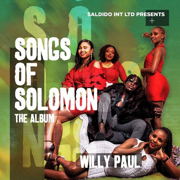 Willy Paul Songs of Solomon Album Lyrics Tracklist