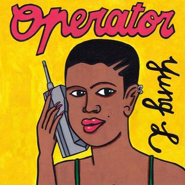 Yung L Operator Lyrics