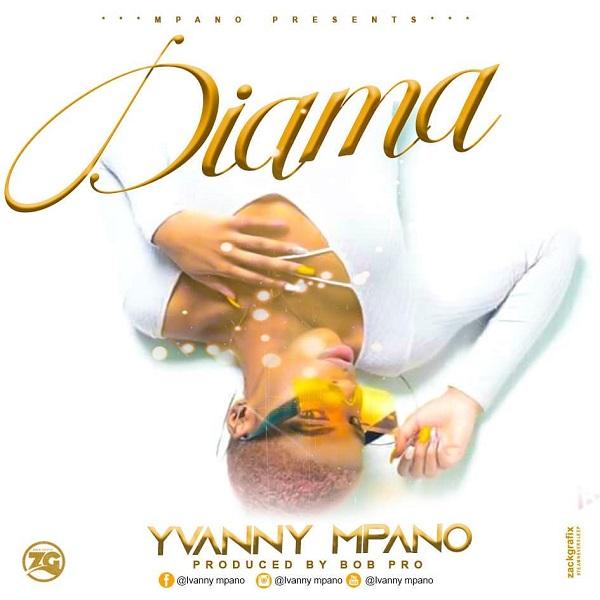 Yvanny Mpano Diama Lyrics