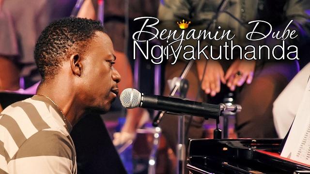 Benjamin Dube Ngiyakuthanda Lyrics