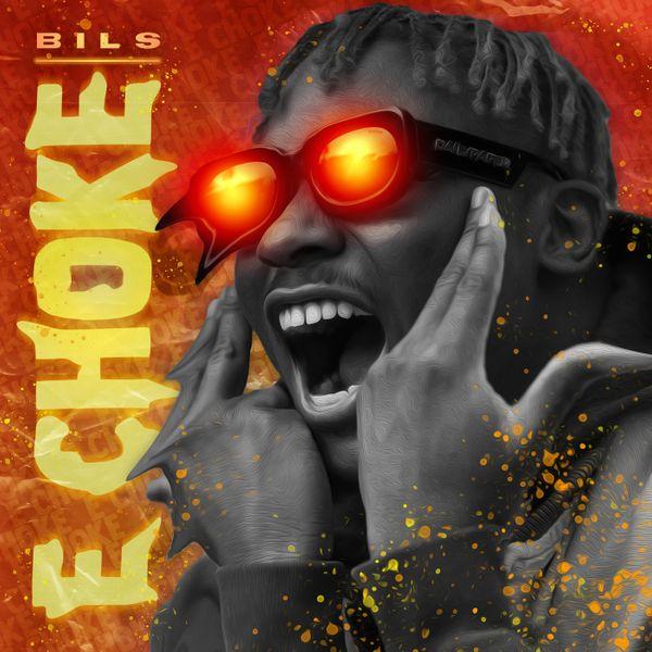 Bils E Choke Lyrics
