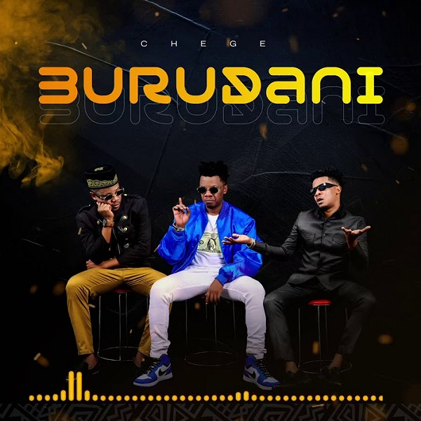 Chege Burudani Lyrics