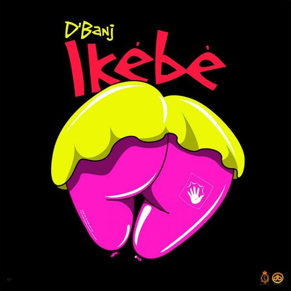 DBanj Ikebe Lyrics