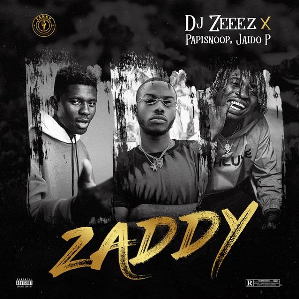 DJ Zeeez Zaddy Lyrics