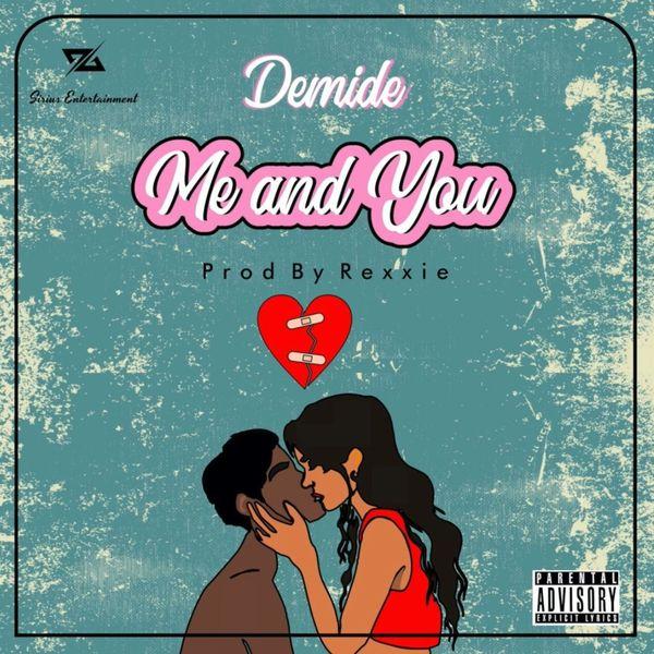 Demide Me And You Lyrics