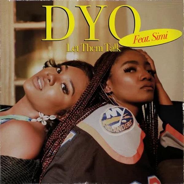 Dyo Let Them Talk Lyrics