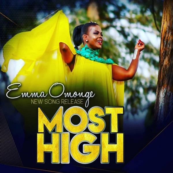 Emma Omonge Most High Lyrics