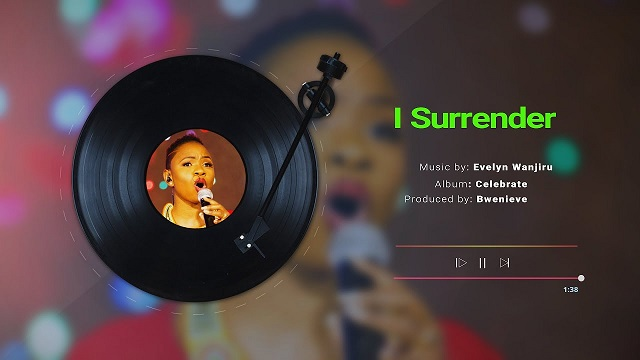 Evelyn Wanjiru I Surrender Lyrics