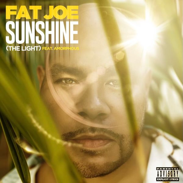 Fat Joe DJ Khaled Sunshine The Light Lyrics